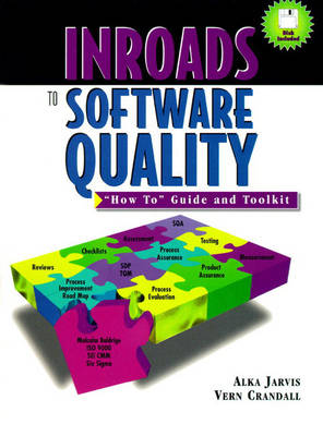 "Inroads to Software Quality: ""How to"" Guide and Toolkit (Hardback)"