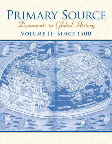 Primary Source: Documents in World History, Volume 2 (Paperback)