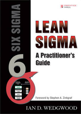 Lean Sigma: A Practitioner's Guide  (paperback) (Hardback)