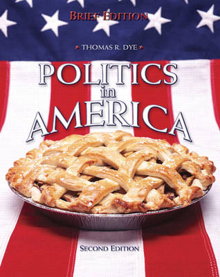 Politics in America: Brief National Edition (Paperback)