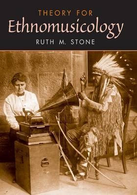 Theory for Ethnomusicology (Paperback)