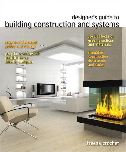 Designer's Guide to Building Construction and Systems (Hardback)