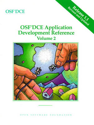 OSF DCE Application Development Reference Volume II (Paperback)