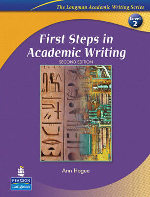 First Steps in Academic Writing (The Longman Academic Writing Series, Level 2) (Paperback)