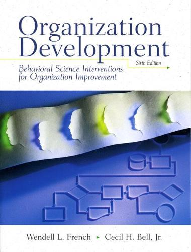 Organization Development: Behavioral Science Interventions for Organization Improvement (Paperback)