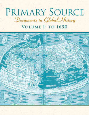 Primary Source: Documents in World History, Volume 1 (Paperback)