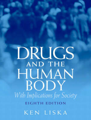 Drugs & the Human Body (Paperback)