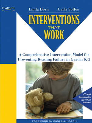 Interventions that Work: A Comprehensive Intervention Model for Preventing Reading Failure in Grades K-3