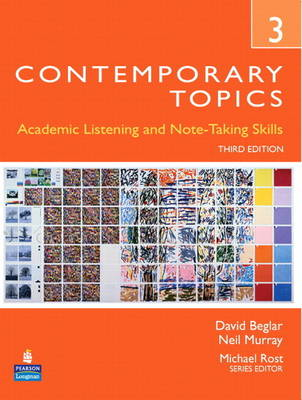 Contemporary Topics 3: Academic Listening and Note-Taking Skills (Student Book and Classroom Audio CD)