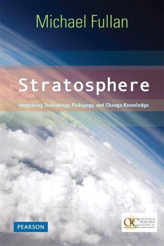 Stratosphere: Integrating Technology, Pedagogy, and Change Knowledge (Paperback)