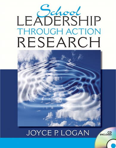 School Leadership through Action Research (Paperback)