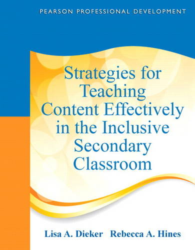 Strategies for Teaching Content Effectively in the Inclusive Secondary Classroom (Paperback)