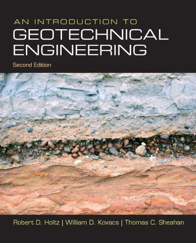 An Introduction to Geotechnical Engineering: United States Edition (Hardback)