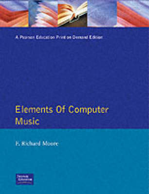 Elements of Computer Music (Paperback)