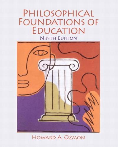 Philosophical Foundations of Education (Paperback)