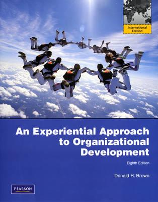 Experiential Approach to Organization Development: International Version (Paperback)