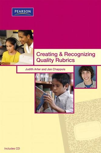 Creating & Recognizing Quality Rubrics (Paperback)