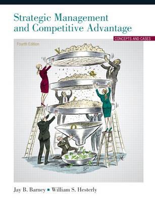 Strategic Management and Competitive Advantage (Hardback)