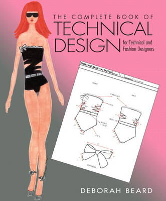 The Complete Book of Technical Design for Fashion and Technical Designers (Paperback)