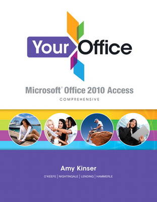 Your Office: Microsoft Access 2010 Comprehensive (Spiral bound)