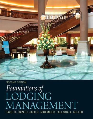 Foundations of Lodging Management (Hardback)