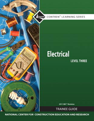 Electrical 3 Trainee Guide 2011 NEC (Paperback)