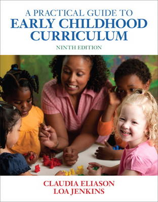 A Practical Guide to Early Childhood Curriculum (Paperback)