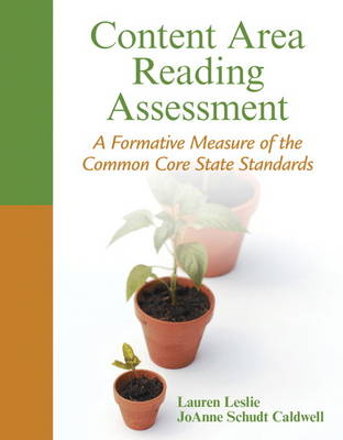 Content Area Reading Assessment: A Formative Measure of the Common Core State Standards (Paperback)