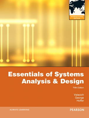 Essentials of Systems Analysis and Design: International Version (Paperback)
