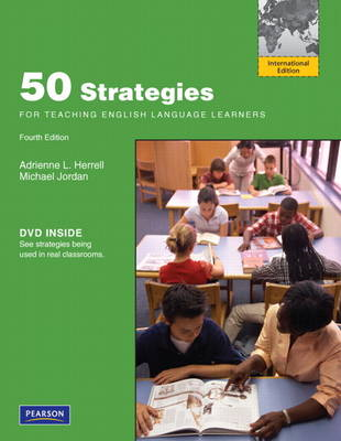 Fifty Strategies for Teaching English Language Learners: International Edition