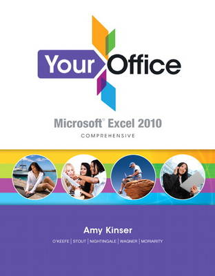Student Video CD for Your Office: Microsoft Excel 2010 Comprehensive (Spiral bound)