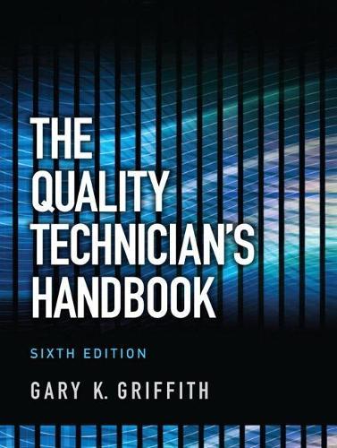 The Quality Technician's Handbook (Hardback)