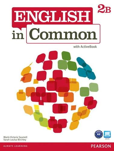 English in Common 2B Split: Student Book with ActiveBook and Workbook