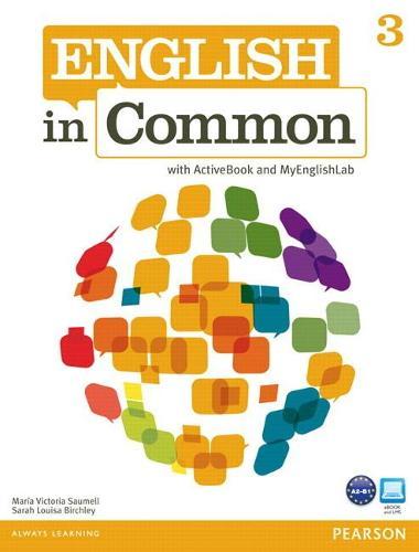 English in Common 3 with ActiveBook and MyEnglishLab