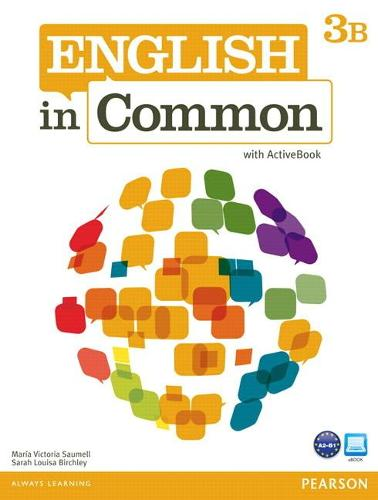 English in Common 3B Split: Student Book with ActiveBook and Workbook: English in Common 3B Split: Student Book with ActiveBook and Workbook 3B