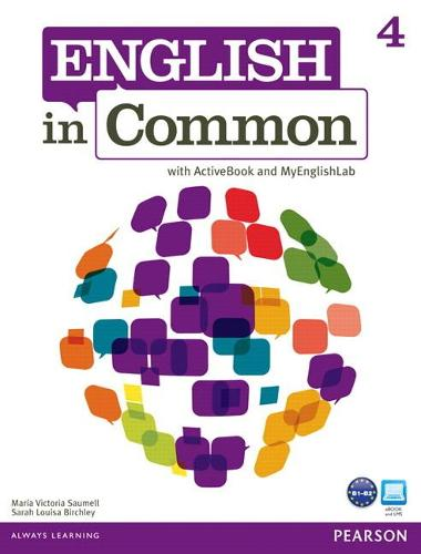 English in Common 4 with ActiveBook and MyEnglishLab (Paperback)