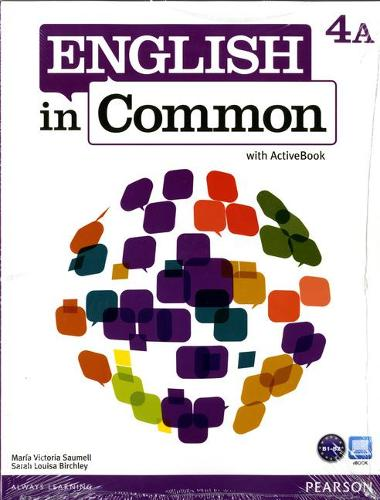 English in Common 4A Split: Student Book with ActiveBook and Workbook and MyEnglishLab