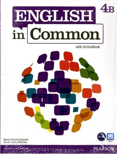 English in Common 4B Split: Student Book with ActiveBook and Workbook and MyLab English
