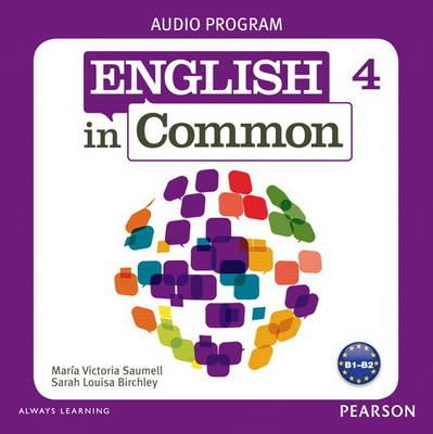 English in Common 4 Audio Program (CDs) (CD-ROM)