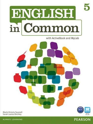 English in Common 5 with ActiveBook and MyEnglishLab