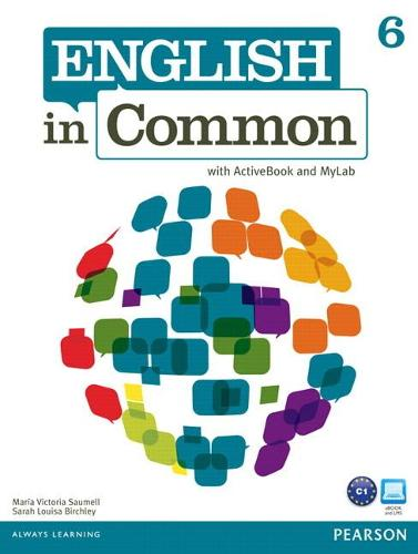 English in Common 6 with ActiveBook and MyEnglishLab