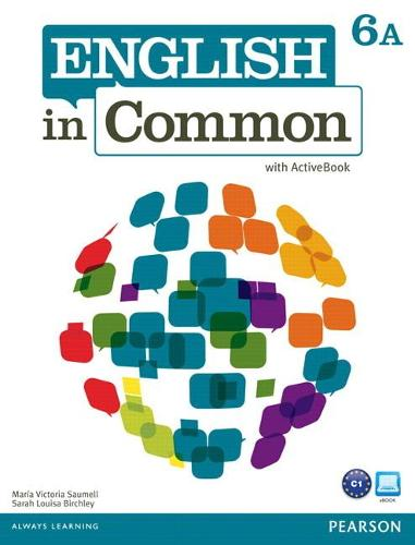 English in Common 6A Split: Student Book with Activebook and Workbook