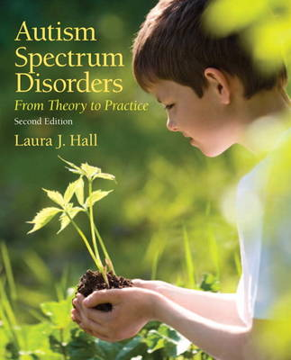 Autism Spectrum Disorders: From Theory to Practice (Paperback)
