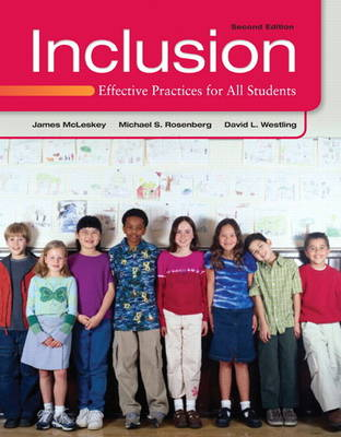 Inclusion: Effective Practices for All Students (Paperback)