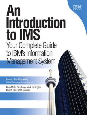An Introduction to IMS: Your Complete Guide to IBM's Information Management System (paperback) (Paperback)