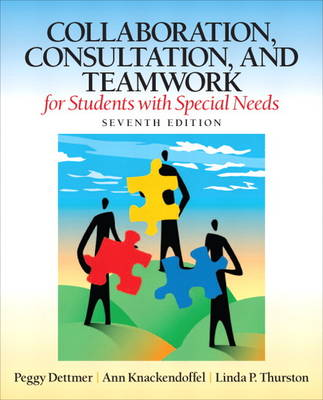 Collaboration, Consultation and Teamwork for Students with Special Needs (Paperback)