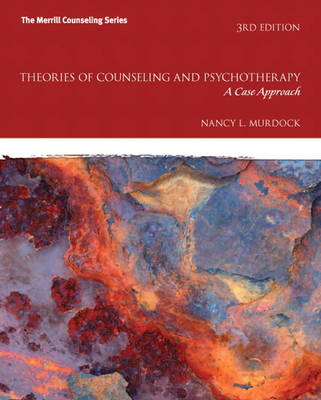 Theories of Counseling and Psychotherapy: A Case Approach: United States Edition (Hardback)