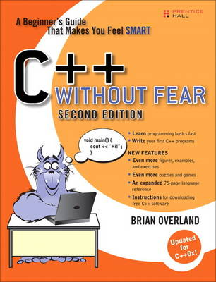 C++ Without Fear: A Beginner's Guide That Makes You Feel Smart (Paperback)