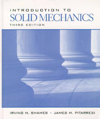 Introduction to Solid Mechanics (Hardback)