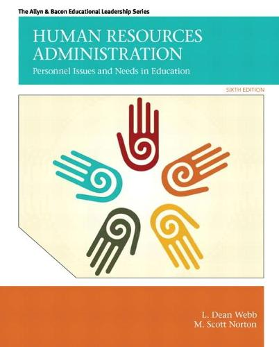 Human Resources Administration: Personnel Issues and Needs in Education (Paperback)